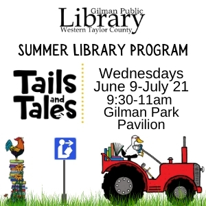 Gilman summer library program. Wednesdays from June 9 through july 21 from 9:30am to 11 am at the gilman park pavilion